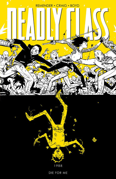 Deadly Class TP Vol. 04: Die For Me