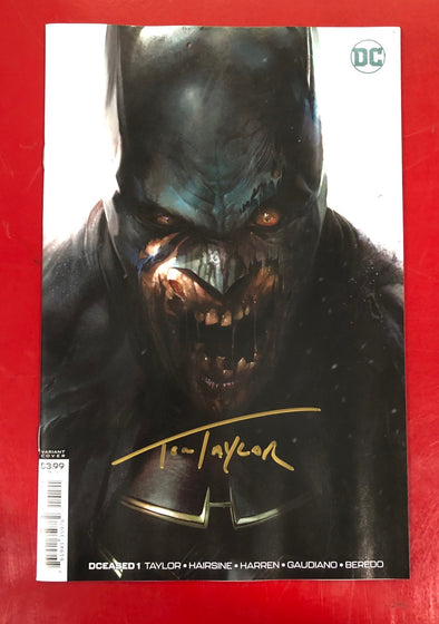 DCeased (2019) #01 (of 6) (Francesco Mattina Variant) (Signed by Tom Taylor + COA)