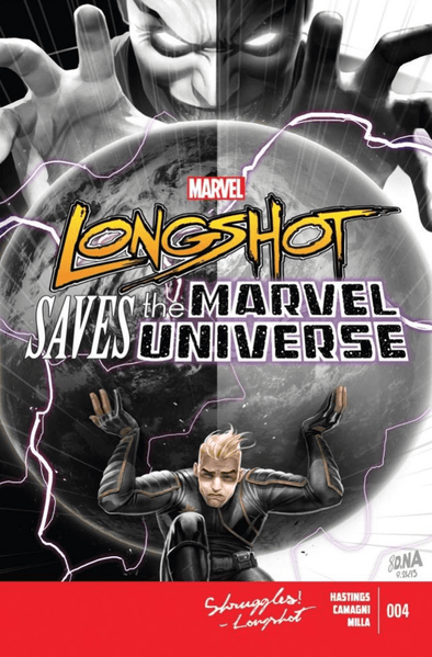 Longshot Saves the Marvel Universe (2013) #04