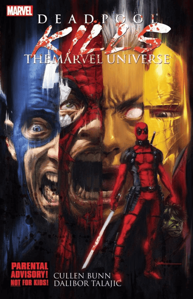 Deadpool Kills the Marvel Universe TP