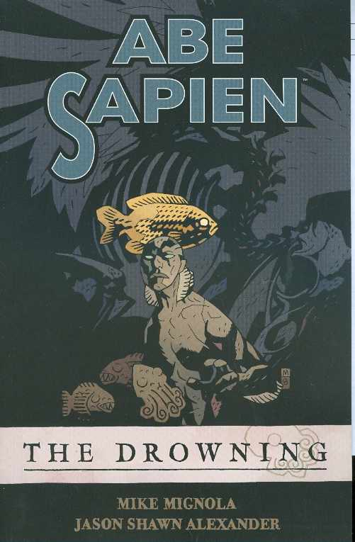 Abe Sapien TP Vol. 01: The Drowning