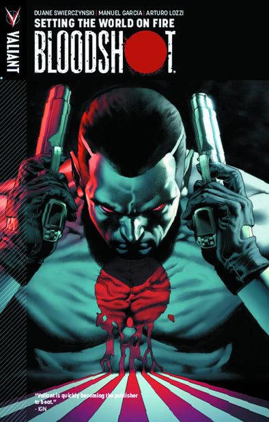 Bloodshot TP Vol. 01: Setting the World on Fire