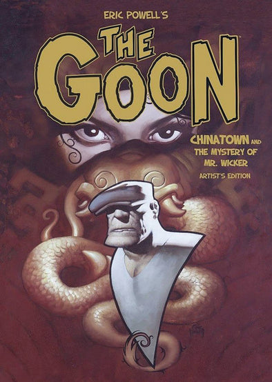 Eric Powell's Goon: Chinatown & the Mystery of Mr. Wicker Artist Edition HC