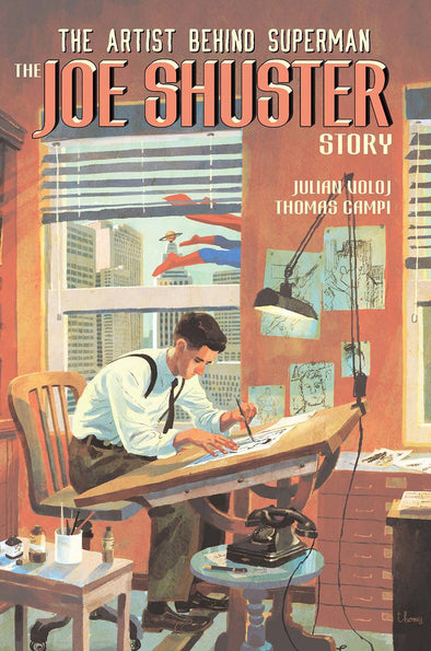 Artist Behind Superman: The Joe Shuster Story HC