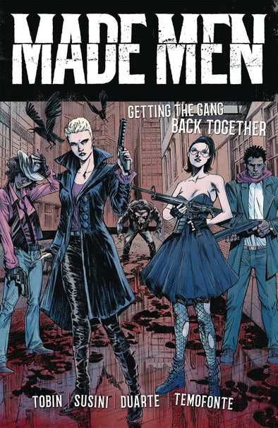 Made Men TP Vol. 01: Getting the Gang Back Together