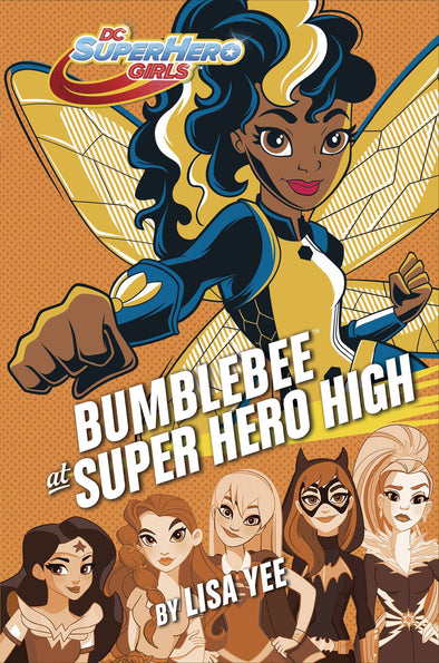 DC Super Hero Girls: Bumble Bee at Super Hero High HC