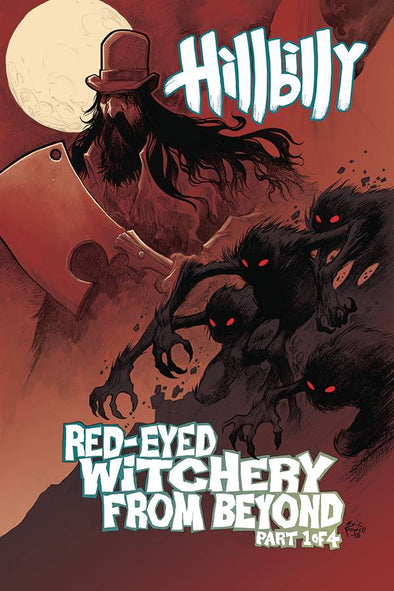 Hillbilly: Red Eyed Witchery From Beyond #01