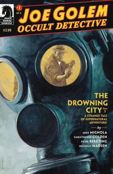 Joe Golem Occult Detective: The Drowning City #01