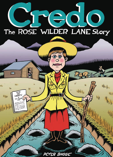 Credo: The Rose Wilder Lane Story HC