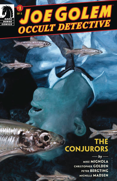 Joe Golem Occult Detective: The Conjurors #01