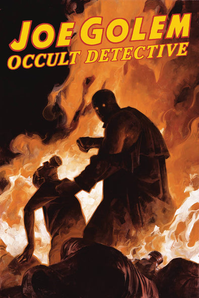 Joe Golem Occult Detective: The Conjurors #04