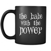 The Babe With The Power - Mug
