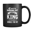 If We're Handing Out Labels Kings - Mug