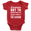 I Promise Not To Underestimate You - Baby Onesie