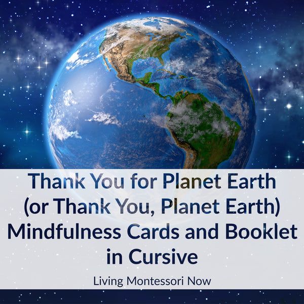 Thank You for Planet Earth (or Thank You, Planet Earth) Mindfulness Cards and Booklet in Cursive