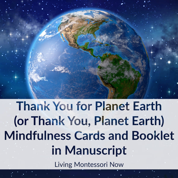 Thank You for Planet Earth (or Thank You, Planet Earth) Mindfulness Cards and Booklet in Manuscript