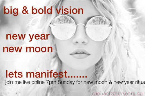New Year, New Moon...Live Broadcast of New Year Manifesting Ritual- Sunday