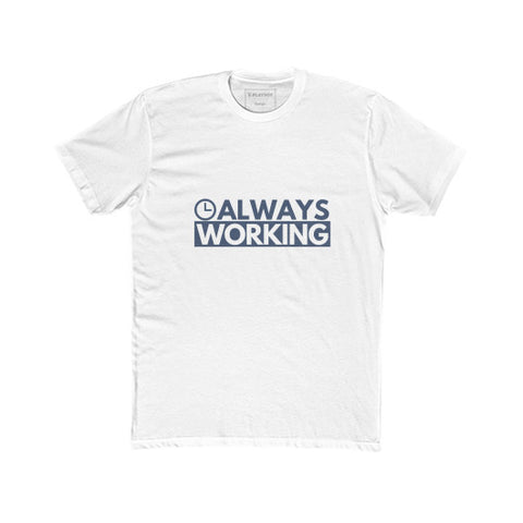 Entrepreneur: Always Working - Unisex Classic short-sleeve T-shirt