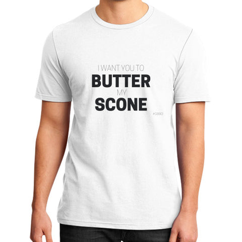 """I want you to butter my scones!"" - Men's slim-fit short sleeve T-shirt"