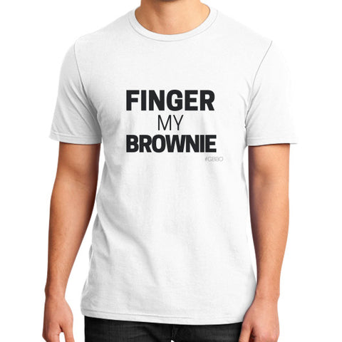 """Wanna finger my brownie?"" - Men's slim-fit short sleeve T-shirt"