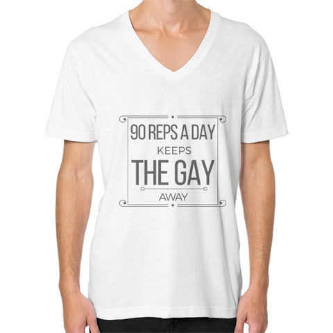 """90 reps a day, keeps the Gay away"" - Men's V-neck slim-fit short sleeve T-shirt"