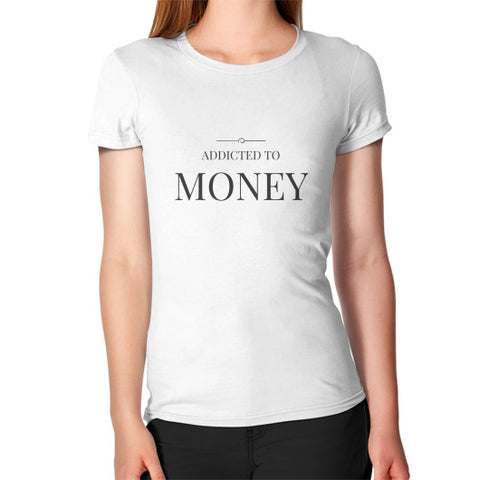 Entrepreneur: Addicted To Money - Women's Jersey slim-fit short-sleeve T-Shirt