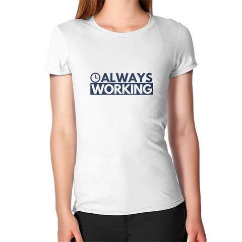 Entrepreneur: Always Working - Women's Jersey slim-fit short-sleeve T-Shirt