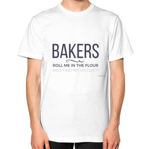 "Bakers: ""Roll me in the flour and find my wet spot"" - Men's Classic short-sleeve T-shirt"