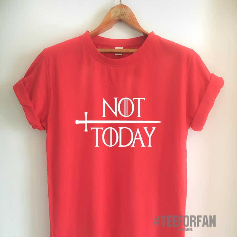 Arya Shirt Game of Thrones T Shirt Not Today T Shirt GoT Merchandise for Woman Girl Men Unisex T Shirt