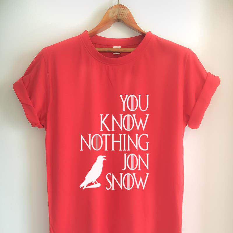 You Know Nothing Jon Snow Shirt Quote Game of Thrones T Shirt Jon Snow Shirts Merchandise Tumblr Women Girls Men Unisex Top Tee Black/White/Grey/Red