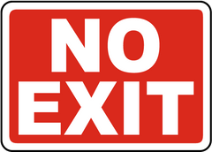 No Exit (290 x 290) - Safety Supplies  Signage - PPE, Workwear, Conti Suits, Zeroflame and Acid, Safety Equipment, Safety Products - Safety supplies