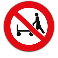 Hand Trolleys Prohibited - Safety Supplies  Signage - PPE, Workwear, Conti Suits, Zeroflame and Acid, Safety Equipment, Safety Products - Safety supplies