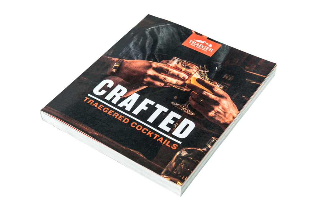 Traeger Crafted Traegered Cocktails Cookbook