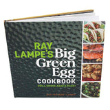 Big Green Egg Ray Lampe's Big Green Egg Cookbook