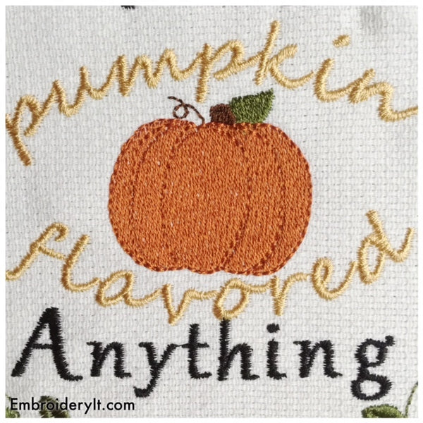 Pumpkin flavored anything machine embroidery design