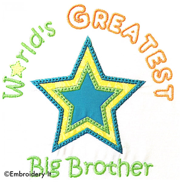 World's greatest big brother machine embroidery applique pattern