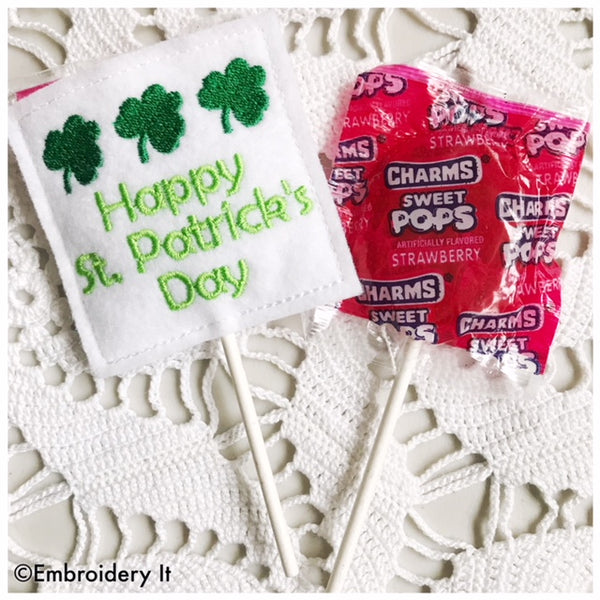 Happy St Patrick's day lollipop holder machine embroidery pattern