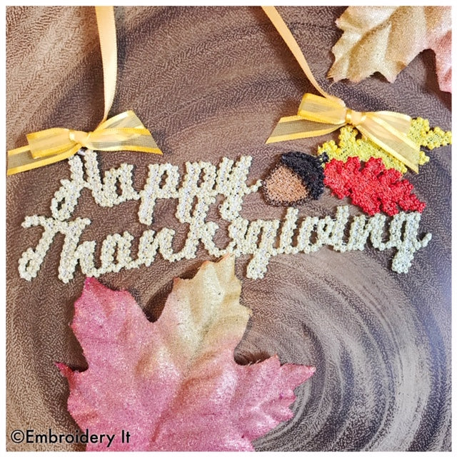 Happy Thanksgiving Free Standing Lace Machine Embroidery Design