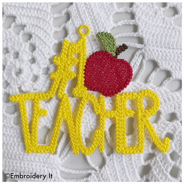 teacher gift free standing lace machine embroidery design