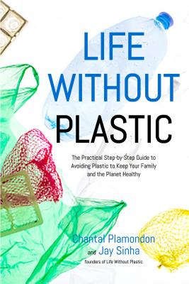 Zero Waste Book, LIFE WITHOUT PLASTIC