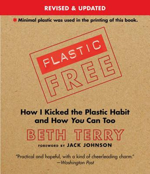 "Zero Waste Book ""Plastic Free: How I Kicked the Plastic Habit and How You Can too"""