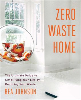Zero Waste Book, Zero Waste Home