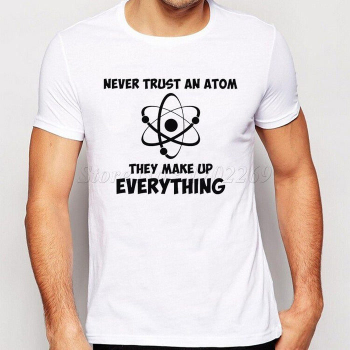 Never Trust An Atom Science geek design t shirt -  - Dnerds.com