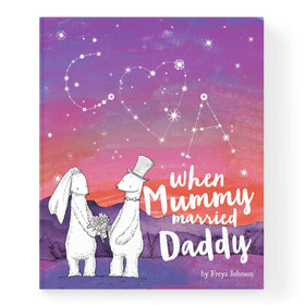 When Mummy Married Daddy Personalised Book