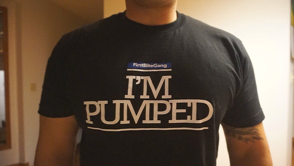 """I'M PUMPED"" T SHIRTS"