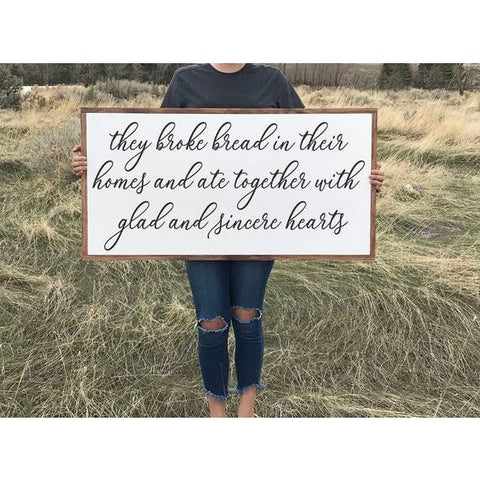 "12""x24"" They Broke Bread Sign"