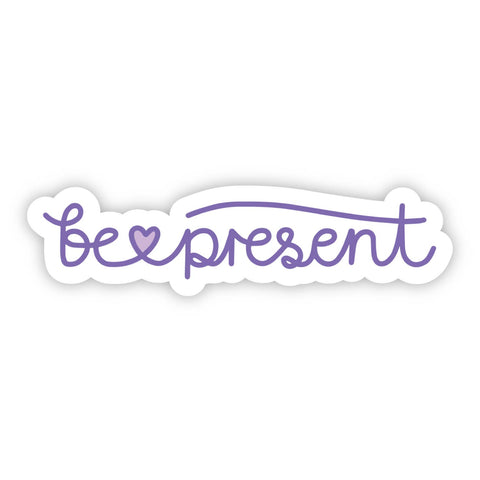 Purple Cursive Be Present Sticker