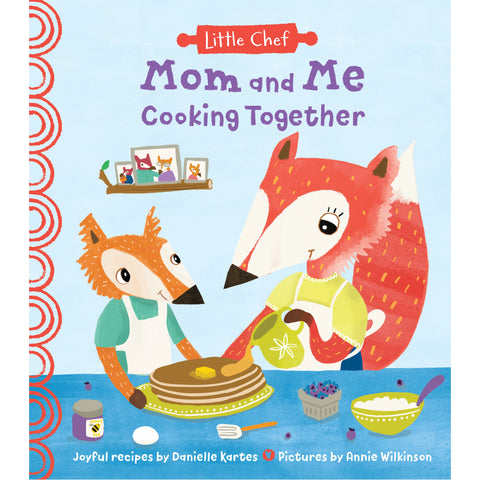 Mom and Me Cooking Together Book