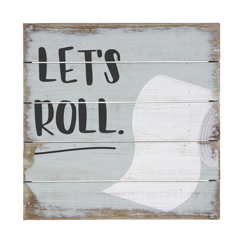 Let's Roll. Wall Decor