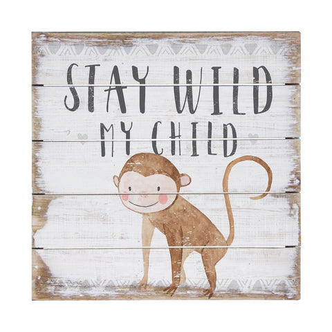 Stay Wild My Child Wall Decor